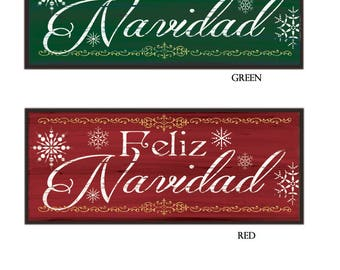 Feliz Navidad, Rustic Holiday Sign, Spanish Christmas, Red or Green, Available in two sizes