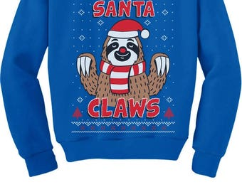 Santa Claws Sloth Ugly Christmas Sweater Xmas Youth Kids Sweatshirt