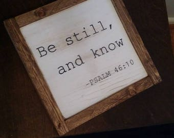 Be still and know Framed 11""