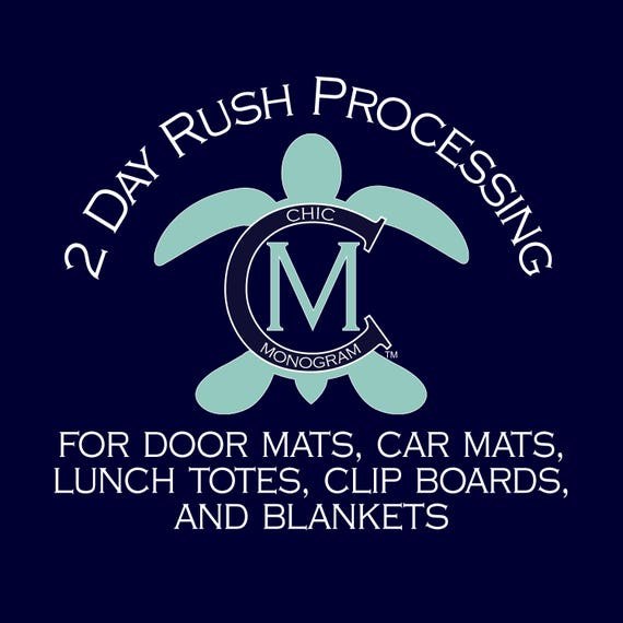 2 Day Rush Processing for Door Mats, Car Mats, Lunch Totes, Clip Boards, and Blankets