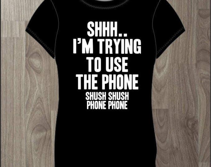 Shh Im Trying To Use The Phone - Women's T-shirt Impractical Jokers Fan Made Shirt (#67)