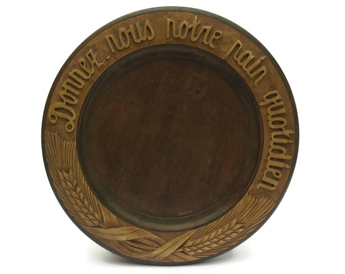 French  Antique Bread Board. Give Us Our Daily Bread Hand Carved Wood Plate.