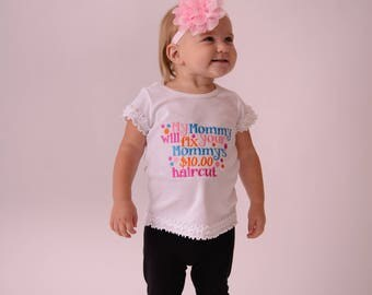 My mommy will fix your mommy's 10 haircut bodysuit/Shirt -- -- Baby shower gift -- Hair Stylist daughter shirt -- Beautician shirt