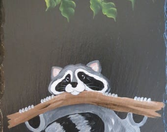 """Our """"Just Hangin' Out Raccoon""""  Slate"""