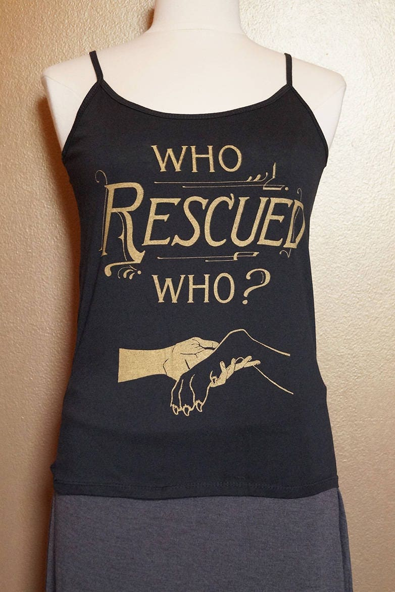 """Large """"Who Rescued Who"""" Tank, Gold on Black"""