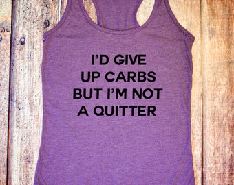 Funny Workout Tank Top - I'd Give Up Carbs But I'm Not a Quitter - Heather Purple Racerback Tank