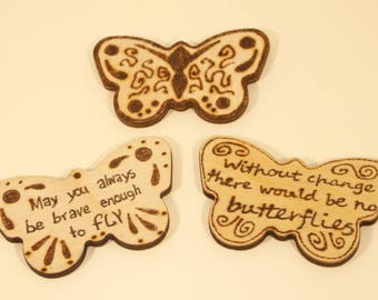 Butterfly fridge magnet - inspirational quotes, brave enough to fly, without change there would be no butterflies
