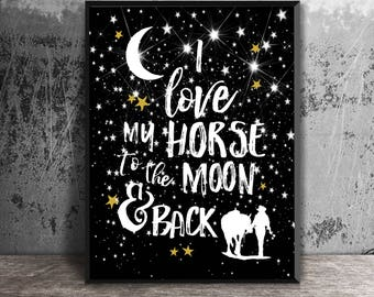 Western Art Print, Rustic Western Decor, Cowgirl Decor, Horse Decor, Wesern Print, To The Moon & Back, Country Western Art