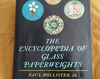 The Encyclopedia of Glass Paperweights, 1969, by Paul Hollister