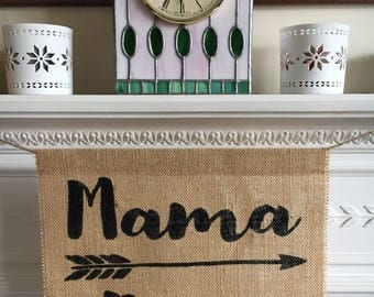 Mama Bear burlap hessian high chair, mantle or wall sign. Banner garland bunting with arrow.
