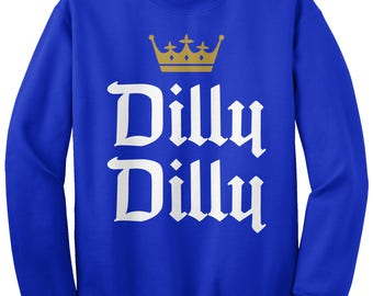 Dilly Dilly Unisex Adult Crew Neck Sweatshirt