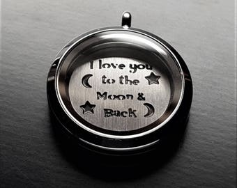 I Love You To The Moon and Back Window Plate for Floating Lockets-Fits All 30mm (Large) Floating Lockets-Gift Idea