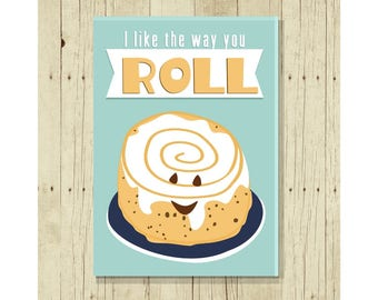 I Like the Way You Roll Magnet, Bakers Gift, Fride Magnet, Cinnamon Roll, Gifts Under 10, Gift for Baker, Small Gift, Funny Pun, Gift Magnet