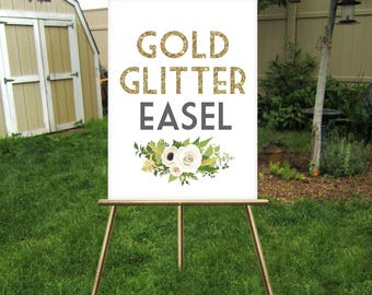 GOLD GLITTER Easel . Large Floor Wedding Easel Stand holds signs up to 30 x 40 in Lightweight Foam Board, Canvas, Wood Sign, Frames no Glass