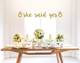 SHE SAID YES with diamond ring, glitter banner, wedding, bachelorette party, engagement, custom banner, party decoration sign