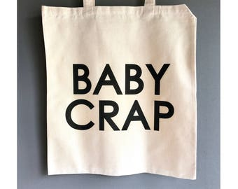 Funny Tote Bag, Baby Crap Bag, Stylish Tote Bag, Funny Baby Gift, Shopping Tote Bag, Gift for Women, Bag For Life, Mum Baby Bag Foldaway Bag