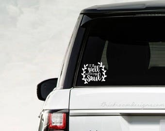 It Is Well Car Decal / Faith Decal / It Is Well With My Soul Decal / Christian Decal / Jesus Decal / Hope Decal / Inspirational Decal