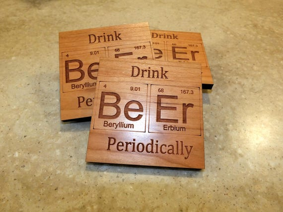 Periodic Table Inspired Drink Beer Periodically Wooden Coasters. Available in Cherry  or Maple. Living Room-Home Decor-Home Bar-Bar Decor