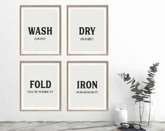 Funny Laundry Prints - Laundry Room Art - Laundry Wall Art - Wash Dry Fold Prints