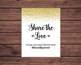 Hashtag Wedding Photo Sign, Gold Confetti Share the Love Sign, Instagram Photo Sign, Printable 207