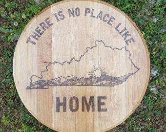 No Place Like Home Bourbon Barrel Head