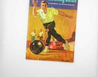 Seagram's Bowling Guide Booklet - Handbook to Better Bowling - Mid Century Bowling Guide - Seagram's Advertisement - 1960