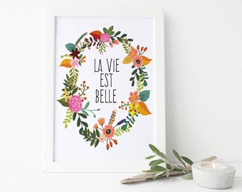 Typographic Art Inspirational Quote Black and White Poster 'La vie est belle' Downloadable Printable Decor Wall Art Digital Flower Poster