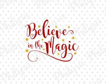 Believe In The Magic 2 svg, Sign Svg, Christmas Svg, Digital Cutting File, PDF, DXF, SVG