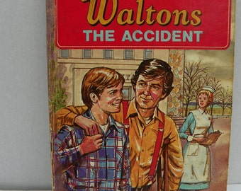 A Whitman Book - The Waltons - The Accident - First Edition 1975 , Children's Story Book , Kid's Bedtime Story , 1970's Television
