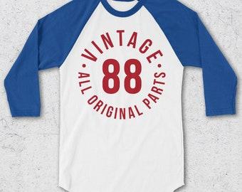 30th Birthday Shirt For Women & Men - Retro Baseball Tee - Vintage 1988 All Original Parts - 30th Birthday Gifts - Retro Raglan T-Shirt -