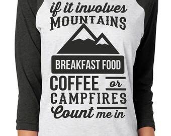 Mountains Breakfast Food Coffee Campfires 3/4 Length Raglan T Shirt