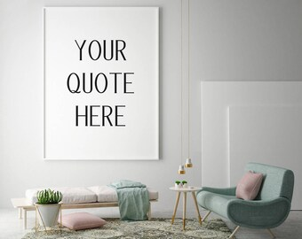 Custom Quote Print | Your Quote Here | Custom Quote Canvas | Custom Quote Download | Custom Quote Decor | Cutom Text | Wall Print | Wall Art