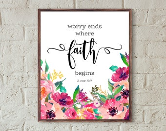 religious print bible quotes worry ends where faith begins bible verse wall art christian home decor scripture art printable inspirational