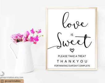 Love is Sweet Take a Treat Sign: Printable Wedding Favor Sign Print, Calligraphy, Dessert Table Sign, Refreshment Sign, Ceremony Print - 083