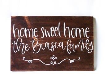 CUSTOM // Personalized Wood Family Name Sign, Home Sweet Home // Gift // Housewarming