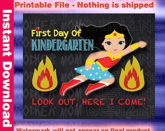 Kindergarten First Day Of School School Sign, Chalkboard Sign, Editable School Sign, Printable Sign, Wonder Woman, DIY School Sign, Girl