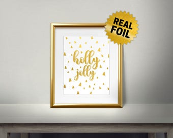 Holly Jolly, Real Gold Foil Print, Merry Christmas, Gold Wall Art, Christmas Decor, Christmas Tree Pattern, Holiday Decoration, New Year