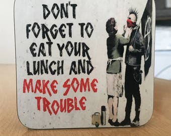 Banksy Coaster #9 - Banksy Gift - Banksy Coaster - Custom Coaster -Gift for Her - Gift For Him - Fridge Magnets - Banksy Magnet - Souvenir