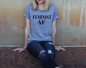 Feminist AF (As F--k) Crew Neck, Women, Woman, Womens March, Female, Suffrage, Feminism, Equality, Politics, Political, Womanism, Empowered