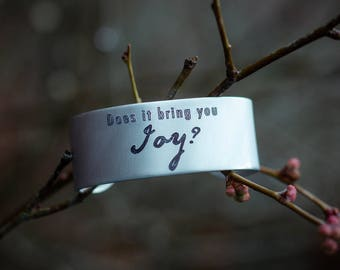 Does It Bring You Joy? Engraved Bracelet Cuff