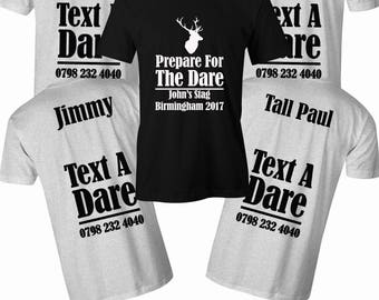 Text A Dare T shirt Mens stag do Prepare For The Dare t shirt Mens Bachelor party