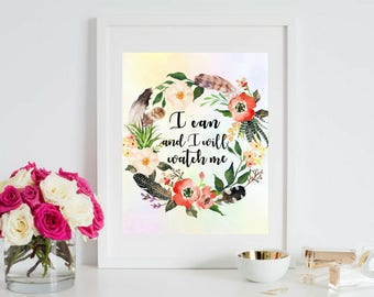 I Can and I Will Printable Digital Beautiful Watercolor Boho Floral Wall Art Inspirational Motivational Quotes Teen gifts Office Dorm Decor
