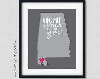 """Customizeable """"Home is Wherever I'm With You"""" Digital Printable"""
