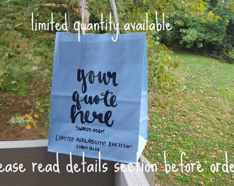 Light Blue Limited Quantity - Custom Gift Bag - Bridesmaid Gift Bag - Gift Bags - Bridal Party Gift Bag - Custom Gift Bags - Handlettered