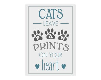 Cats Leave Paw Prints on you heart -Personalised  gift Print