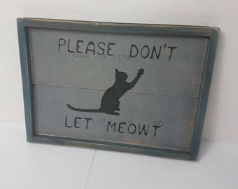 Hand made cat sign funny cute feline