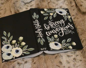 Hand Painted Bibles | Be Strong and Courageous || Custom Scripture | Custom Color Available | Home Decor Keepsake