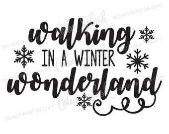 walking in a winter wonderland | svg, png, eps, dxf, cut file, cricut file, silhouette cameo file, cuttable