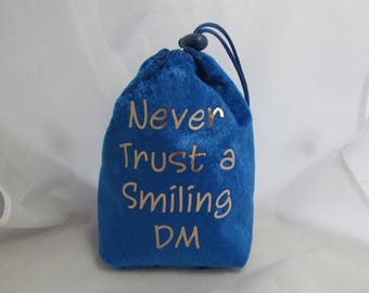 Dice Bag Pouch Velvet Dungeons and Dragons D&D RPG Role Playing Die Blue Never Trust a Smiling DM Reversible Lined