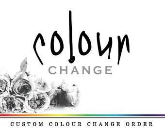 Custom 'Colour Change' *Digital Printable Custom Colour Options* ADDON Listing